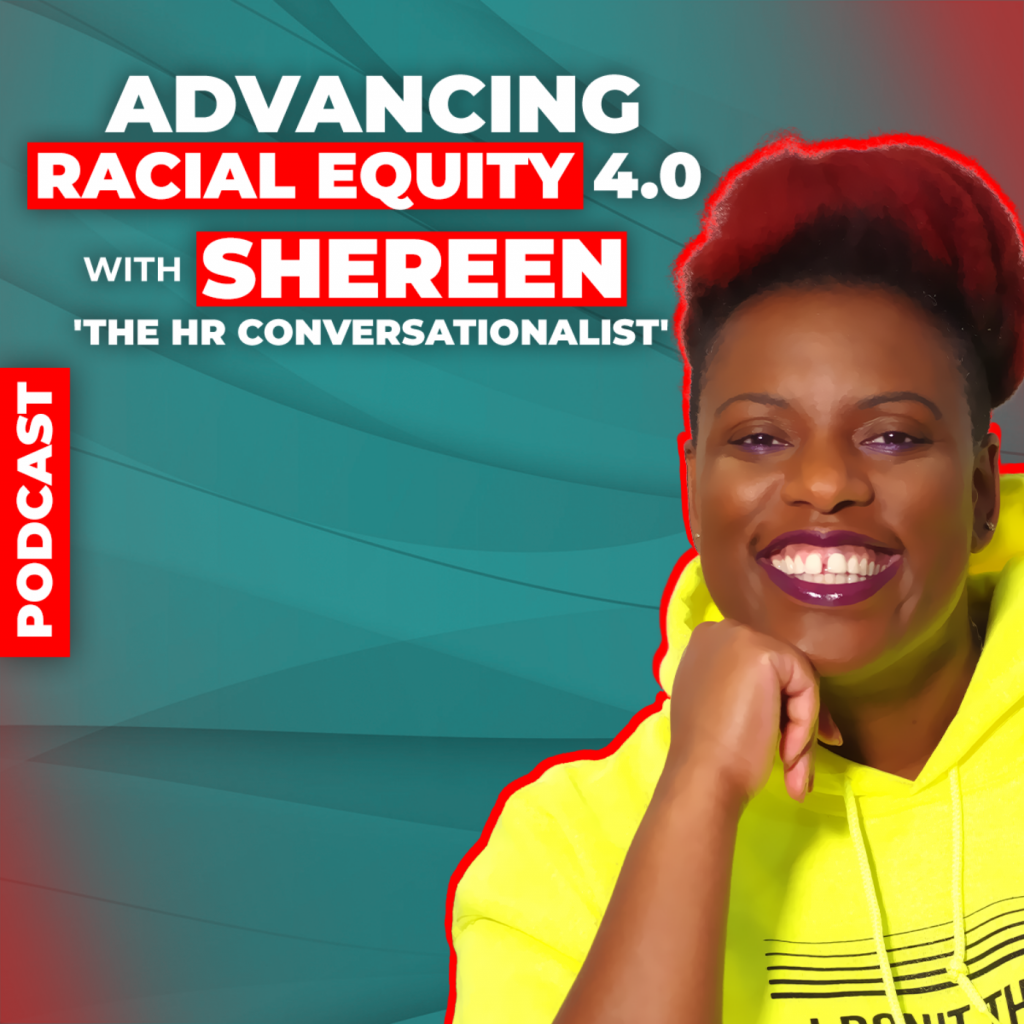 Advancing Racial Equity with Shereen